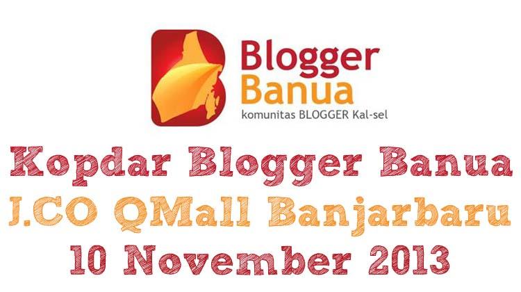 Reportase Kopdar Blogger Banua di QMall Banjarbaru